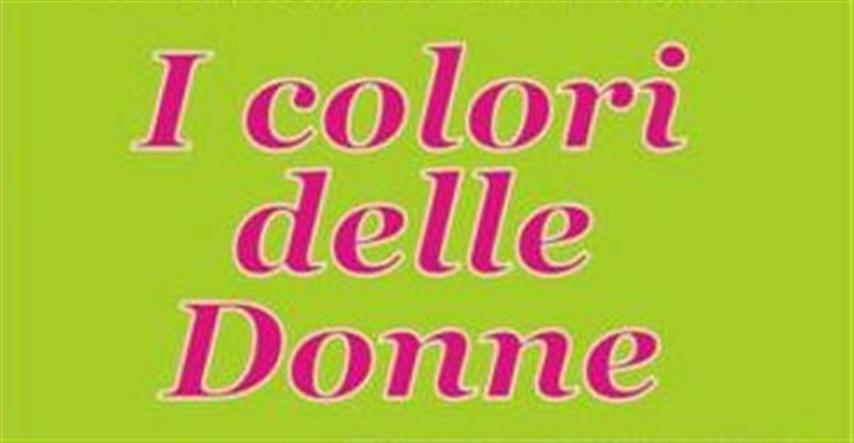 """I Colori delle Donne """"illuminano"""" l'8 marzo"""