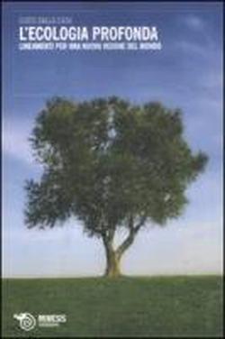 Guido Dalla Casa, L'Ecologia Profonda