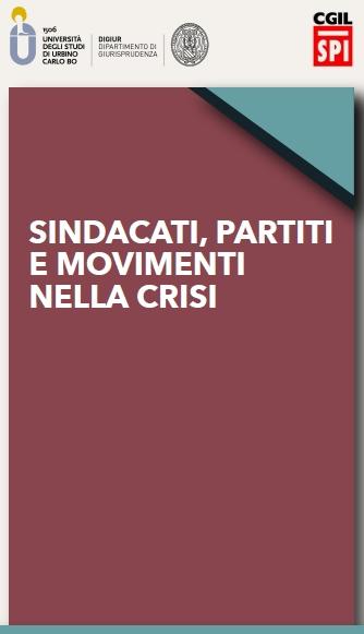 Sindacati, partiti e movimenti nella crisi