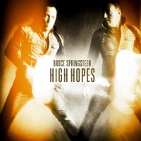 "Bruce Springsteen ""High Hopes"""
