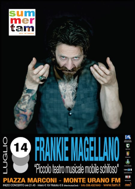 SummerTam, Tutta un'Altra Musica con Frankie Magellano a Monte Urano