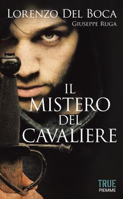 """Lorenzo del Boca, """"Il mistero del Cavaliere"""""""