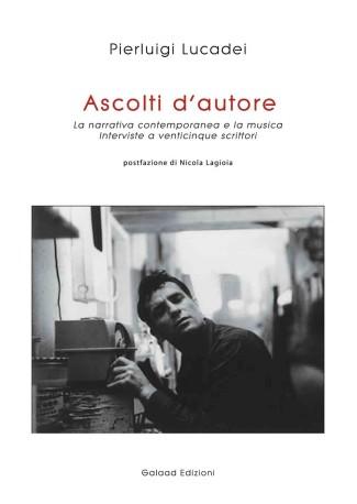 "Pierluigi Lucadei, ""Ascolti d'autore"""