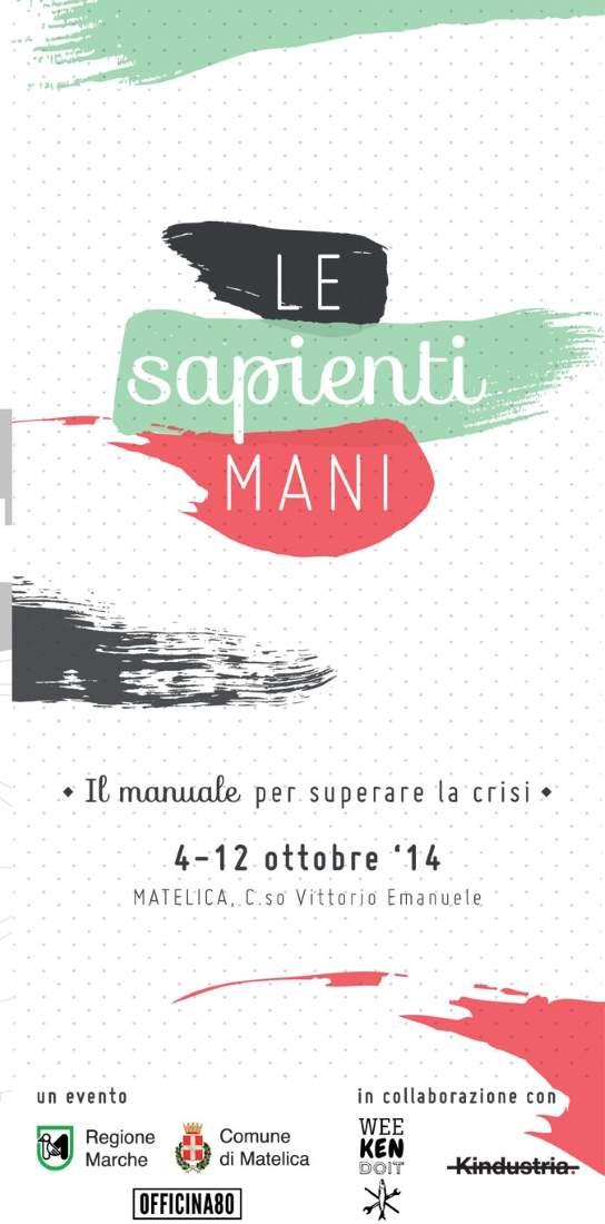 """Ultimi giorni per l'evento """"Le Sapienti Mani. Il Manuale per uscire dalla crisi"""""""