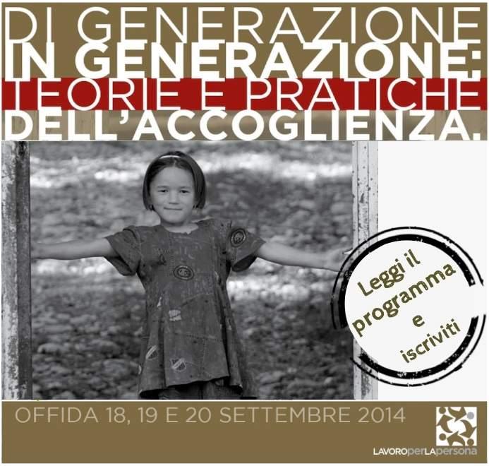 Di generazione in generazione: teorie e pratiche dell'accoglienza