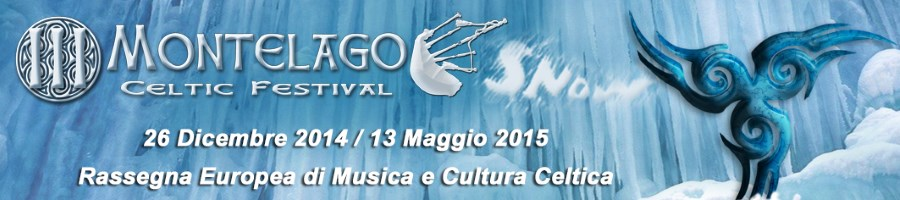 "Montelago Celtic Festival Snow: dal Rugby del ""6 Nazioni"" al Medieval Folk"