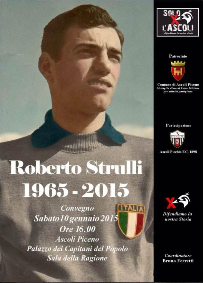 """Bruno Ferretti,  """"Roberto Strulli, l'eroe dimenticato"""""""