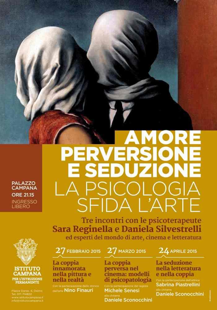 Amore, Perversione e Seduzione. La psicologia sfida l'Arte
