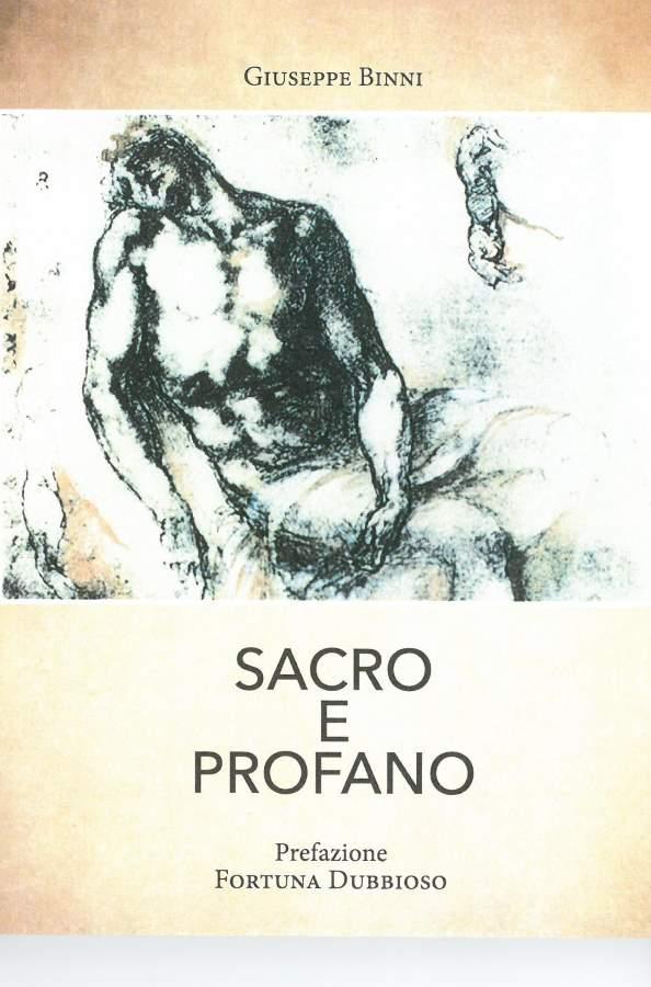 "Giuseppe Binni, ""Sacro e Profano"""