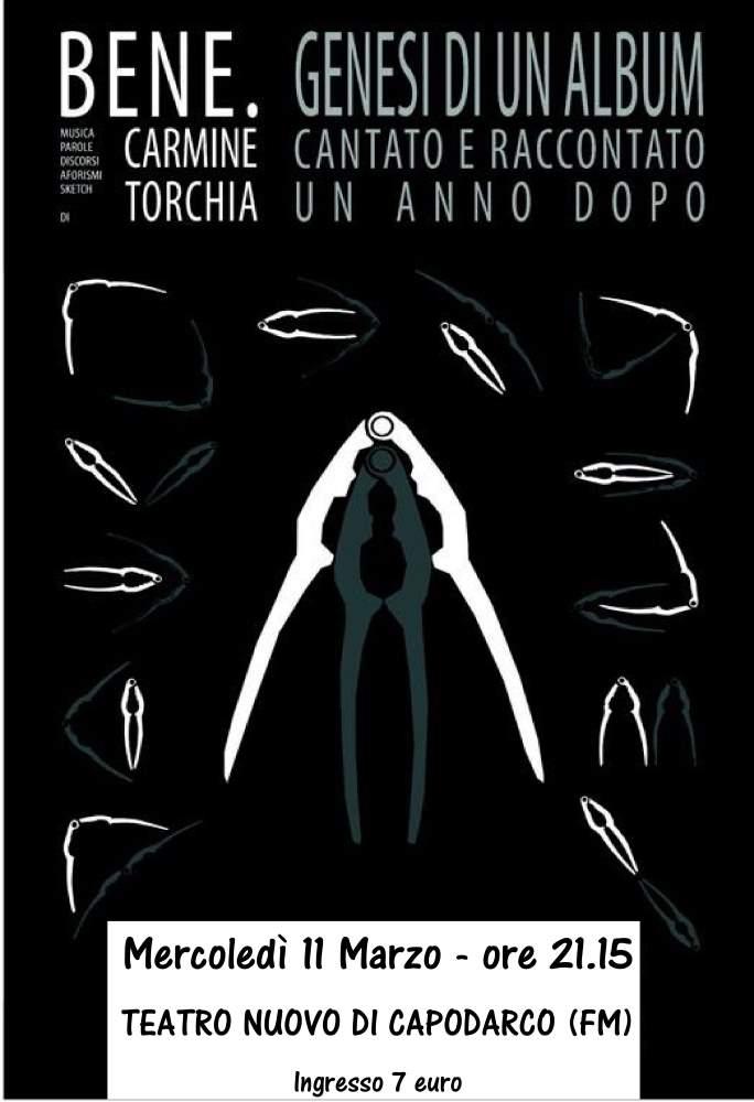 """Carmine Torchia, """"Bene"""" Tour al Teatro Nuovo di Capodarco"""