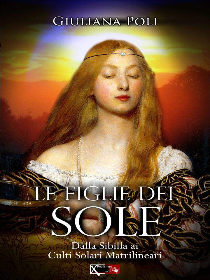 """Giuliana Poli, """"Le Figlie del Sole"""""""