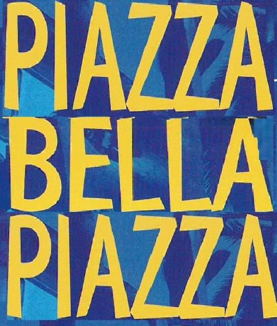 "Ferragosto in ""Piazza Bella Piazza"""