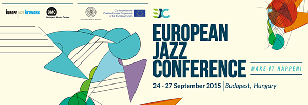 European Jazz Conference – Budapest 24-27 Settembre 2015