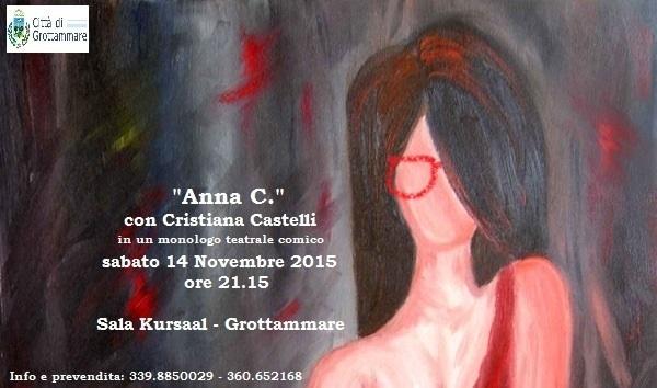 """Cristiana Castelli è """"Anna C."""": monologo teatrale a Grottammare"""