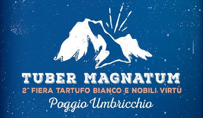 Tuber Magnatum, torna la Fiera del Tartufo Bianco e nobili virtù  a Poggio Umbricchio