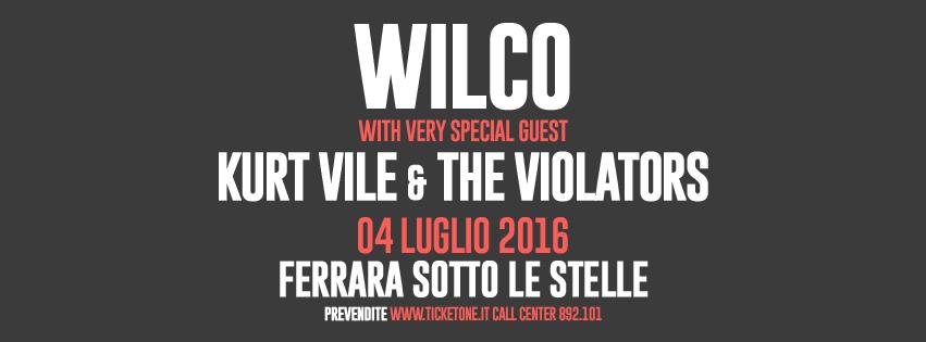 Wilco e Kurt Vile, a Ferrara due live in un'unica grande serata