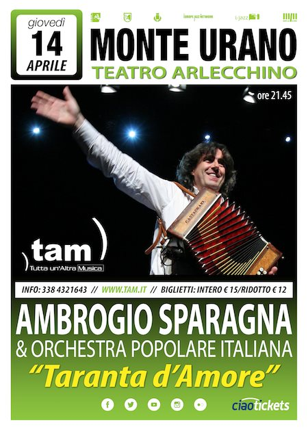Ambrogio Sparagna & Orchestra Popolare Italiana: Taranta d'Amore a Monturano