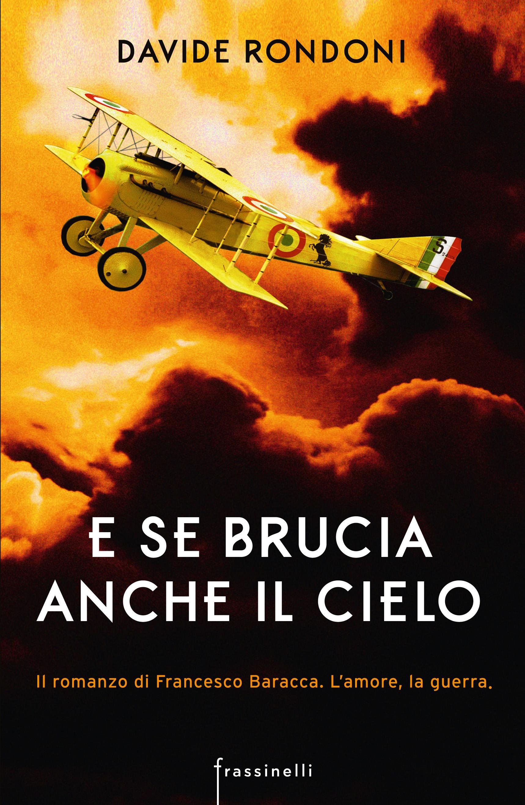 """Davide Rondoni, """"E se brucia anche il cielo"""""""