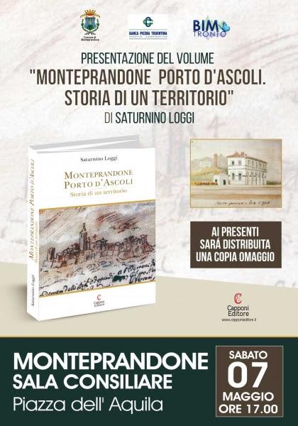 """Saturnino Loggi, """"Monteprandone Porto d'Ascoli. Storia di un territorio"""""""