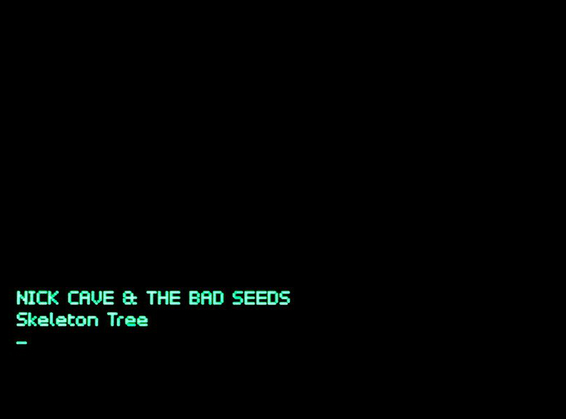 """Nick Cave and the Bad Seeds """"Skeleton Tree"""""""