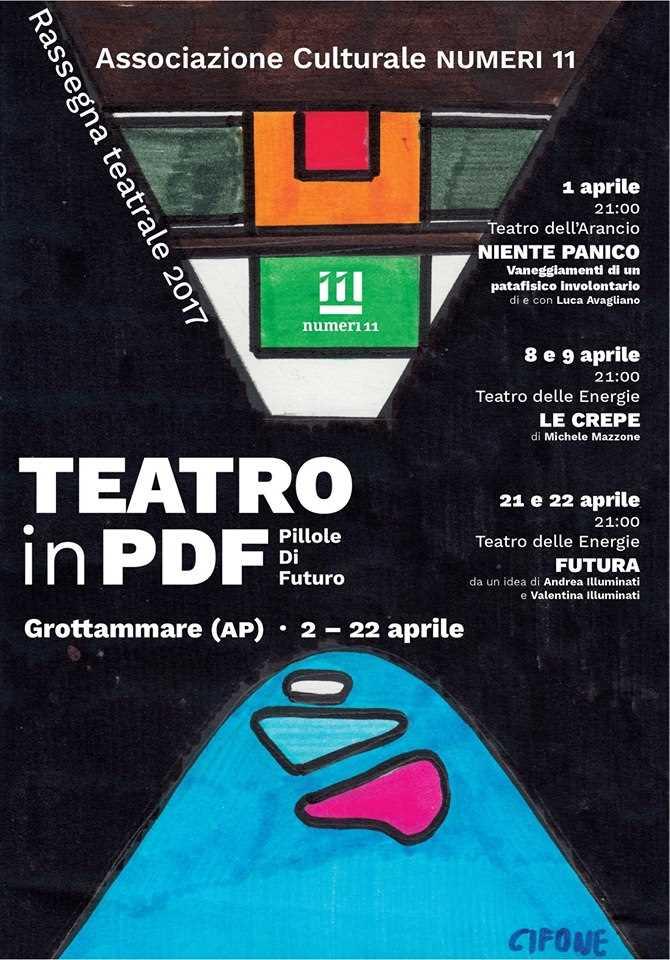 Teatro in Pdf 2017: Pillole Di Futuro a Grottammare