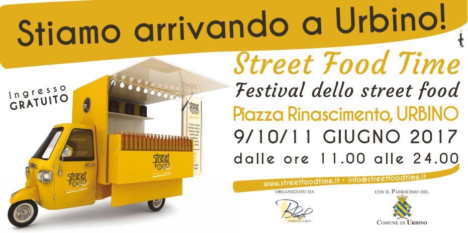 """Street Food Time"", a Urbino dal 9 all'11 giugno"