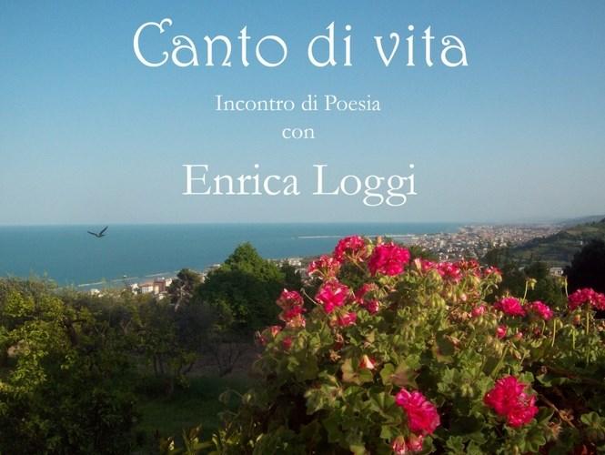 """Enrica Loggi, """"Canto di vita"""""""