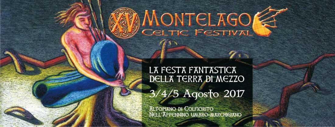 Montelago Celtic Festival – XV edizione