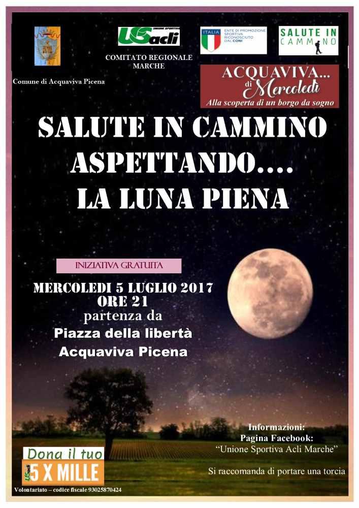 """""""Salute in cammino con la luna piena"""" 4atappa ad Acquaviva Picena"""