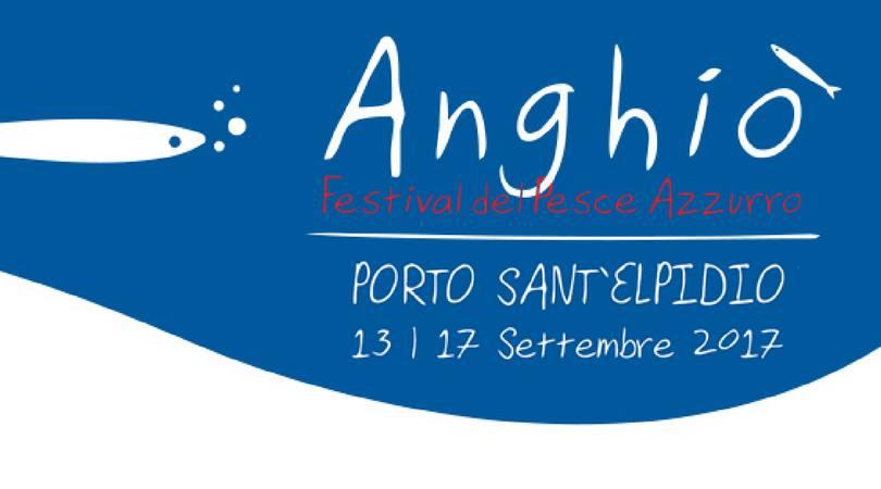 Anghió, Festival del Pesce Azzurro a Porto Sant'Elpidio