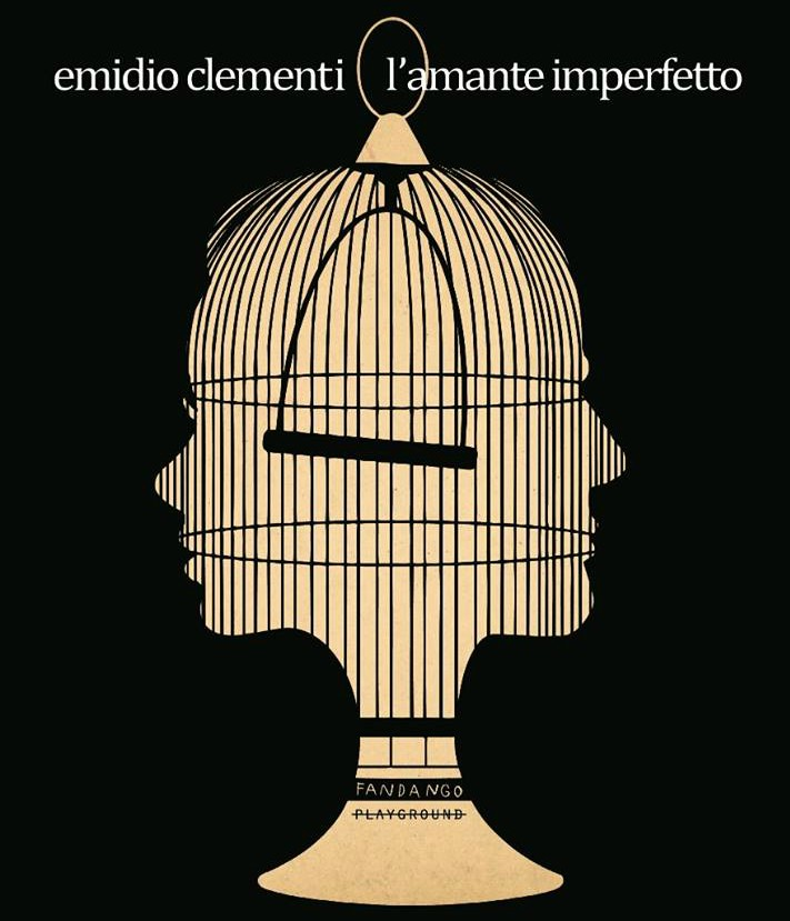 """Emidio Clementi """"L'amante imperfetto"""""""