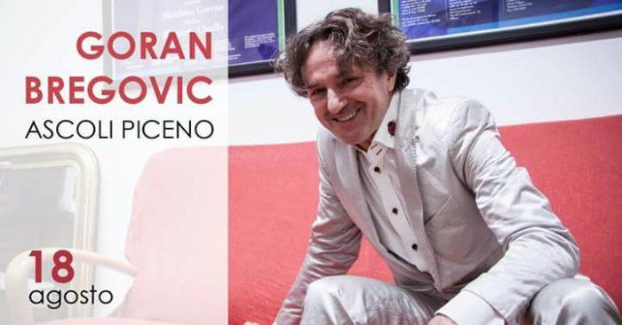 Ascoli, conto alla rovescia per il concerto di Goran Bregovic