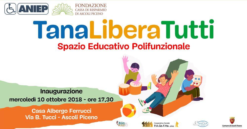 Tana Libera Tutti, spazio educativo polifunzionale ad Ascoli