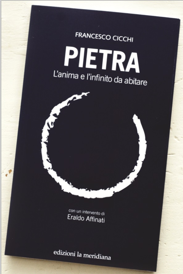 """Francesco Cicchi, """"Pietra. L'anima e l'infinito da abitare"""""""