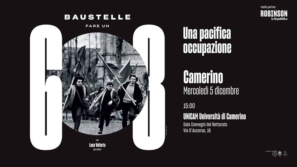 "I Baustelle per ""Fare un '68, una pacifica occupazione"" all'UniCam"