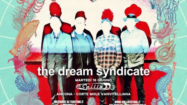 The Dream Syndacate a Spilla 2019