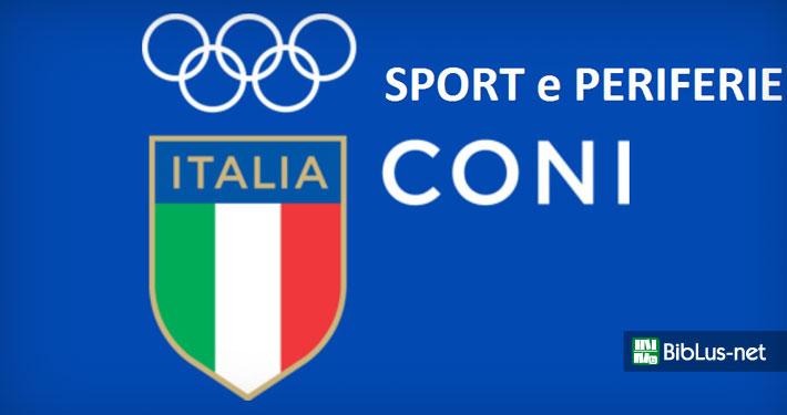 """Coni, 7 milioni per """"Sport e Periferie"""" nelle Marche"""
