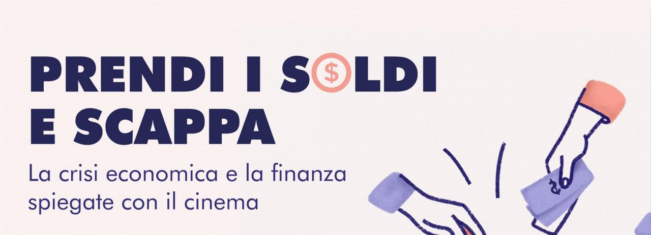Crisi economica e finanza spiegate con il cinema