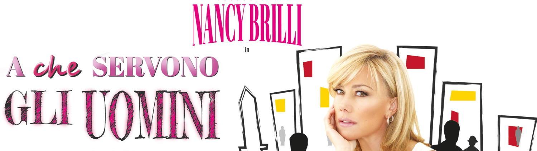 """Nancy Brilli, """"A che servono gli uomini?"""""""
