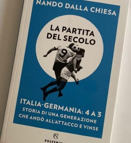 """Italia – Germania 4 – 3, le emozionidi """"Picchio"""" De Sisti a 50 anni dalla sfida"""