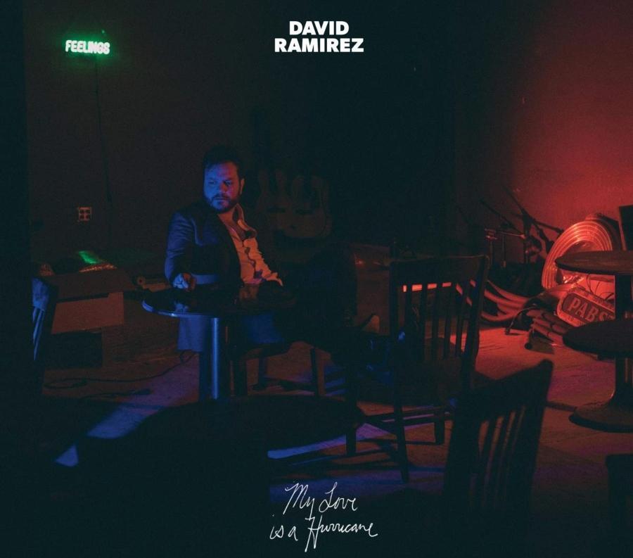 "David Ramirez ""My Love Is A Hurricane"""