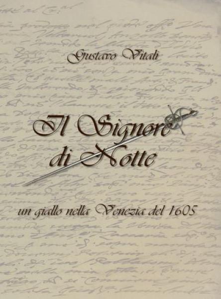 """Gustavo Vitali, """"Il Signore di Notte"""""""