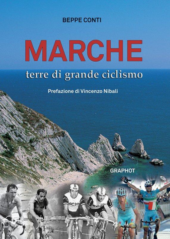 """Beppe Conti, """"Marche, Terre di grande ciclismo"""""""